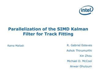 Parallelization of the SIMD  Kalman  Filter for Track Fitting