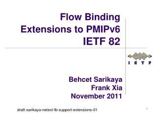 Behcet Sarikaya Frank Xia November 2011