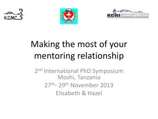 Making the most of your mentoring relationship