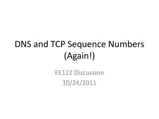 DNS and TCP Sequence Numbers (Again!)
