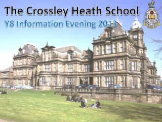 The  Crossley  Heath School