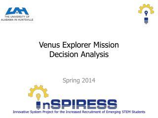Venus Explorer Mission Decision Analysis
