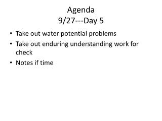 Agenda 9/27---Day 5