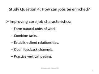 Study Question 4: How can jobs be enriched?
