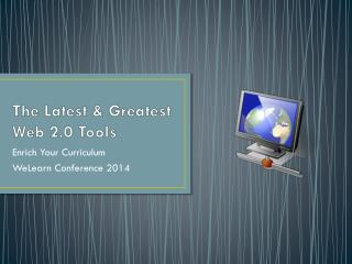 The Latest & Greatest Web 2.0 Tools