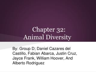 Chapter 32:                  Animal Diversity