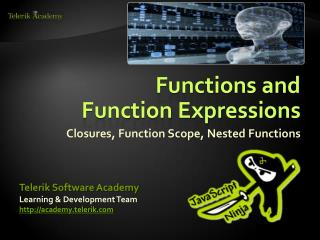 Functions and  Function Expressions