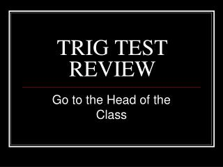 TRIG TEST REVIEW