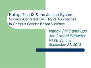 Nancy Chi Cantalupo Jen Luettel Schweer PAVE Summit September 27, 2013