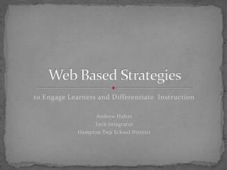 Web Based Strategies