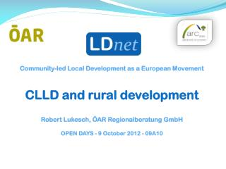 Community-led Local Development as a European Movement CLLD and rural development