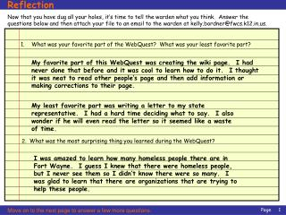 Now that you have dug all your holes, it s time to tell the warden what you think.  Answer the questions below and then