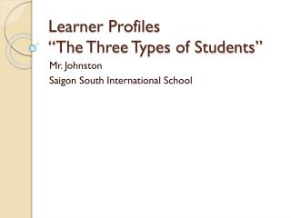 "Learner Profiles ""The Three Types of Students"""