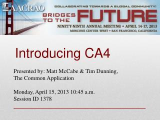 Introducing CA4