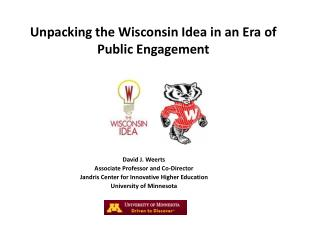 Unpacking the Wisconsin Idea in an Era of Public Engagement