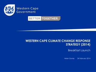 WESTERN CAPE CLIMATE CHANGE RESPONSE STRATEGY (2014)