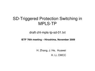 SD-Triggered Protection Switching in MPLS-TP draft-zhl-mpls-tp-sd-01.txt