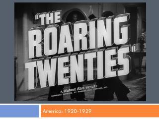 America: 1920-1929