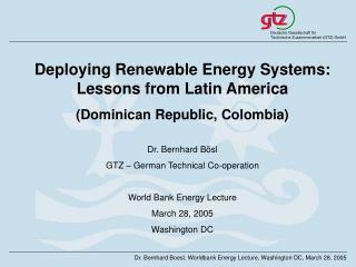 Dr. Bernhard Boesl, Worldbank Energy Lecture, Washington DC, March 28, 2005