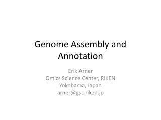 Genome Assembly and Annotation