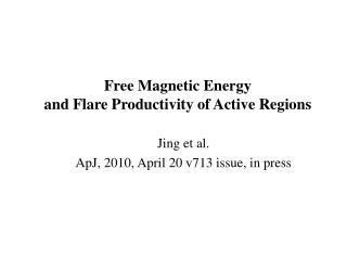 Free Magnetic Energy  and Flare Productivity of Active Regions