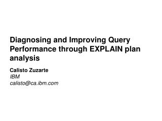 Diagnosing and Improving Query Performance through EXPLAIN plan analysis