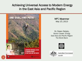 Achieving  Universal Access to Modern Energy  in the East Asia and Pacific Region
