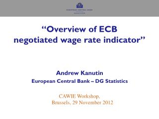 """Overview of ECB  negotiated wage rate indicator"""