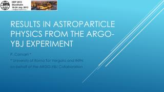 Results  in  astroparticle physics  from the ARGO-YBJ  experiment