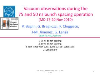 Vacuum observations during the  7 5 and 50 ns bunch spacing operation (MD 17-20 Nov 2010)