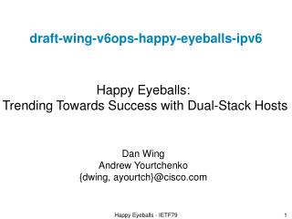 draft-wing-v6ops-happy-eyeballs-ipv6
