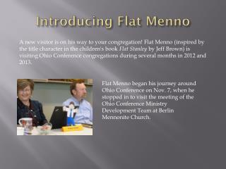 Introducing Flat Menno
