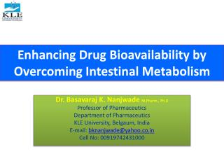 Enhancing Drug Bioavailability by Overcoming Intestinal Metabolism