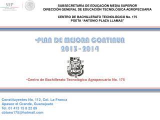Centro de Bachillerato Tecnol�gico Agropecuario No. 175