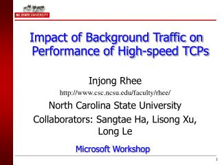 Impact of Background Traffic on Performance of High-speed TCPs