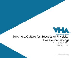 Building a Culture for Successful Physician Preference Savings