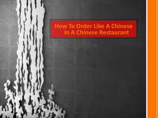 How To Order Like A Chinese In A Chinese Restaurant