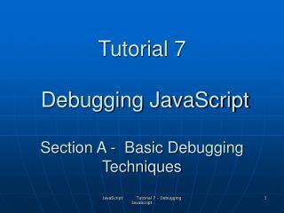 JavaScript Tutorial 7 - Debugging JavaScript