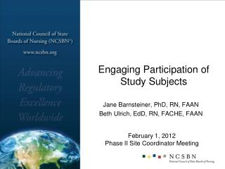 Engaging Participation of Study Subjects