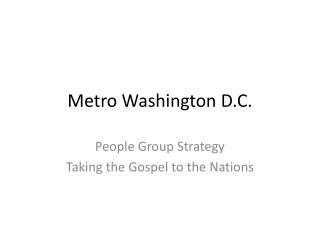 Metro Washington D.C.