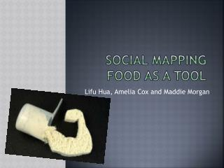 Social Mapping Food as a Tool