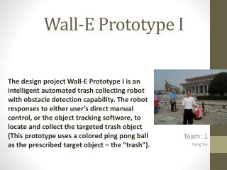 Wall-E Prototype I