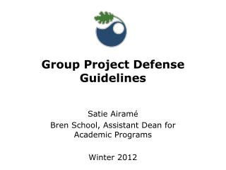 Group Project Defense Guidelines