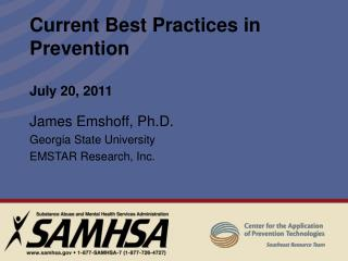 Current Best Practices in Prevention July 20, 2011