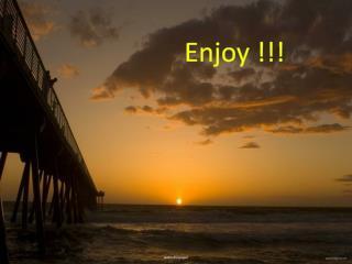 Enjoy !!!