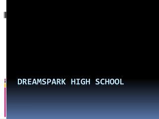 DreamSpark high school