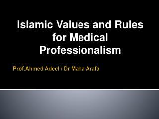 Prof.Ahmed  Adeel /  Dr Maha Arafa