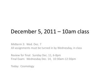 December  5,  2011 – 10am class
