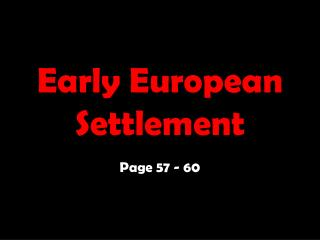 Early European Settlement