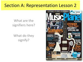 Section A: Representation Lesson 2